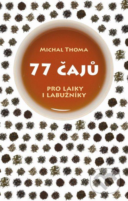 77 čajů - Michal Thoma