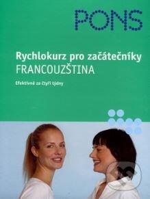 Rychlokurz pro začátečníky - Francouzština - Anne Braun; Patrice Julien