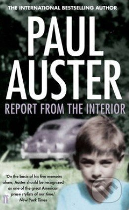 Report from the Interior - Paul Auster