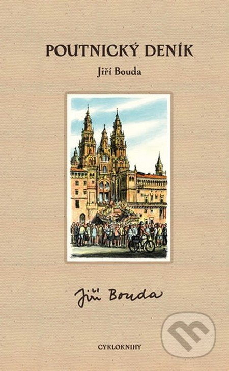 Poutnický deník - Jiří Bouda