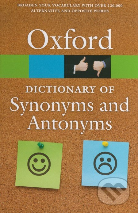 The Oxford Dictionary of Synonyms and Antonyms -