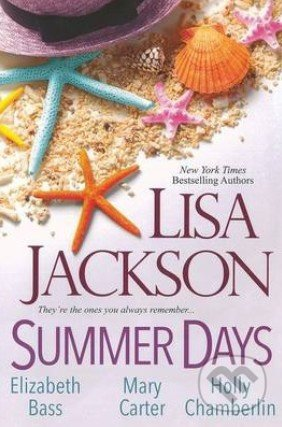 Summer Days - Lisa Jackson, Mary Carter, Elizabeth Bass, Holly Chamberlin