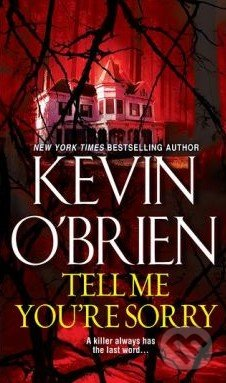 Tell Me You\'re Sorry - Kevin O\'Brien
