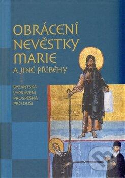 Obrácení nevěstky Marie a jiné příběhy -