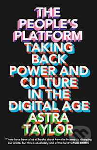 The People\'s Platform - Astra Taylor