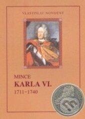 Mince Karla VI. - Vlastislav Novotný