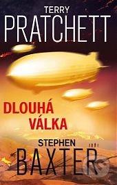 Dlouhá válka - Terry Pratchett, Stephen Baxter
