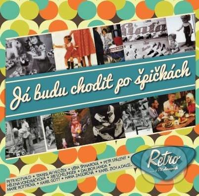 Various Artists: Retro - Já budu chodit po špičkách - Various Artists
