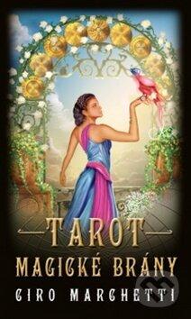 Tarot magické brány - Ciro Marchetti