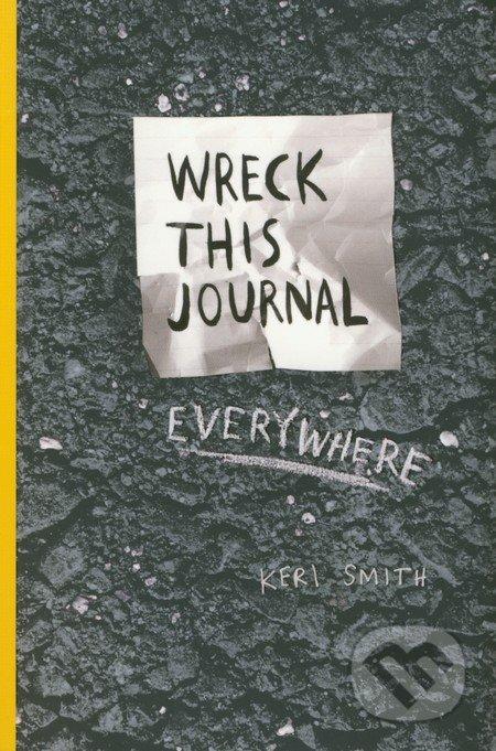 Wreck This Journal Everywhere - Keri Smith