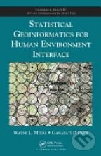 Statistical Geoinformatics for Human Environment Interface - Wayne L. Myers