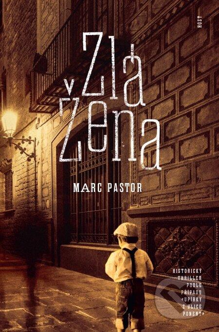 Zlá žena - Marc Pastor