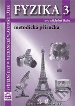 Fyzika 3 pro základní školy - Jiří Tesař, František Jáchim