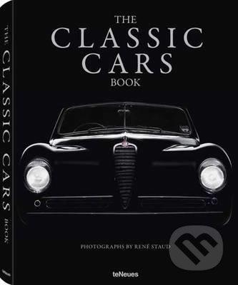The Classic Cars Book - Jürgen Lewandoski, René Staud