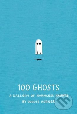 100 Ghosts - Doogie Horner