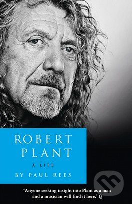 Robert Plant - Paul Rees