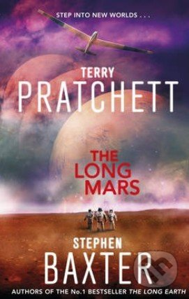 The Long Mars - Terry Pratchett, Stephen Baxter