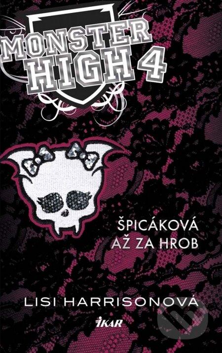 Monster High 4: Špicáková až za hrob - Lisi Harrisonová