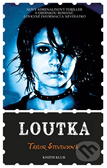 Loutka - Taylor Stevens