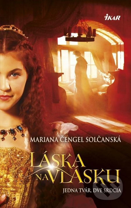Láska na vlásku - Mariana Čengel Solčanská