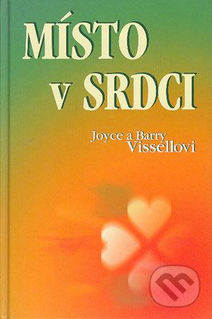 Místo v srdci - Joyce Vissell, Barry Vissell