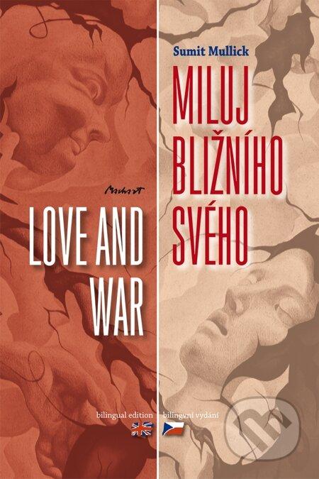 Miluj bližního svého - Love and War - Sumit Mullick