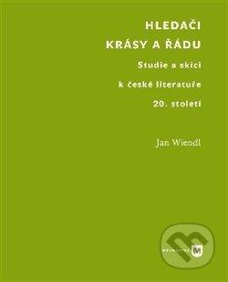 Hledači krásy a řádu - Jan Wiendl