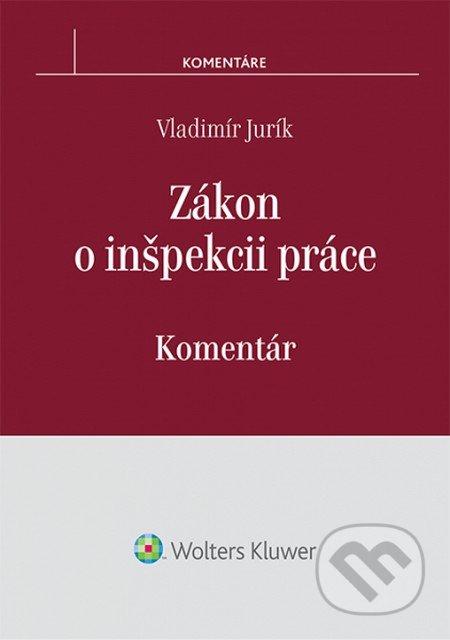 Zákon o inšpekcii práce - Vladimír Jurík