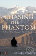 Chasing the Phantom - Eduard Fischer