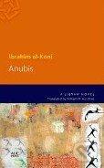 Anubis - Ibrahim Al-Koni