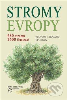 Stromy Evropy - Margot Spohn, Roland Spohn