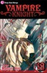 Vampire Knight 18 - Matsuri Hino