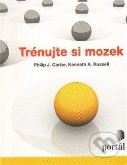 Trénujte si mozek - Philip J. Carter, Kenneth A. Russell