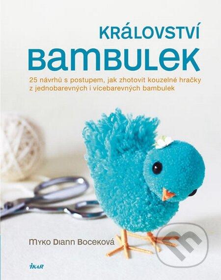 V království bambulek - Myko Diann Boceková