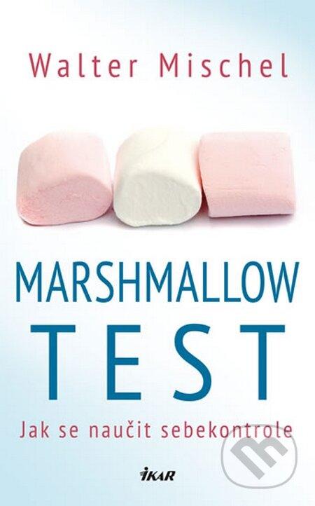 Marshmallow test - Mischel Walter