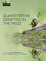 Quantitative Genetics in the Wild - Anne Charmantier, Dany Garant, Loeske E.B. Kruuk