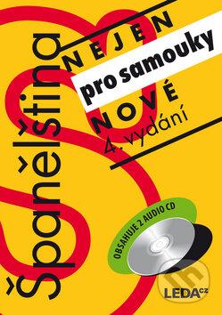 Španělština nejen pro samouky - Libuše Prokopová