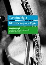 Terminológia filozofickej axiológie - Eva Orbanová