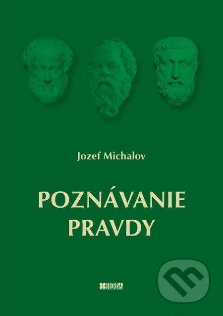 Poznávanie pravdy - Jozef Michalov