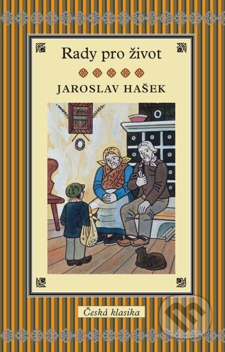 Rady pro život - Jaroslav Hašek