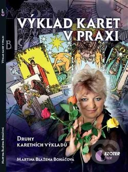 Výklad karet v praxi - Martina Blažena Boháčová