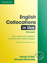English Collocations in Use Advanced - Felicity O\'Dell, Michael McCarthy