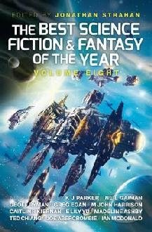 The Best Science Fiction and Fantasy of the Year - Jonathan Strahan, Neil Gaiman, Joe Abercrombie, An Owomoyela