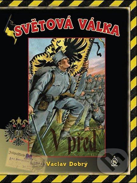 Světová válka - Václav Dobrý