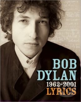 Lyrics 1962 - 2001 - Bob Dylan