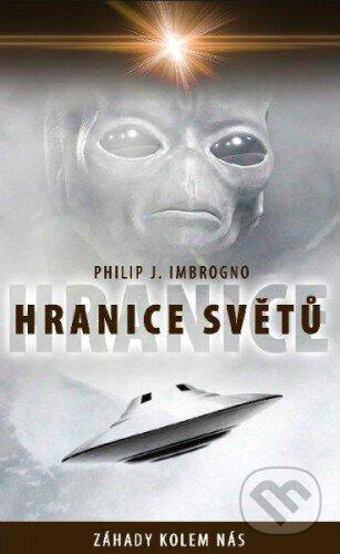 Hranice světů - Philip J. Imbrogno