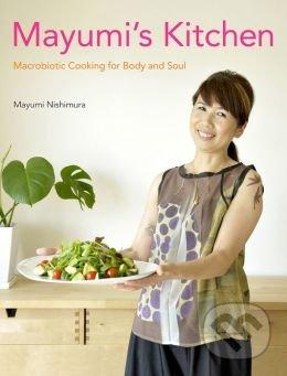 Mayumi\'s Kitchen - Mayumi Nishimura