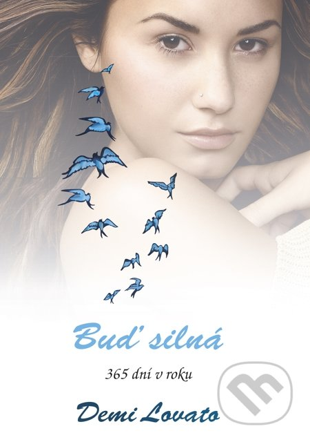 Buď silná - Demi Lovato