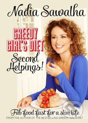 Greedy Girl\'s Diet - Nadia Sawalha