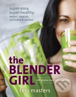 The Blender Girl - Tess Masters